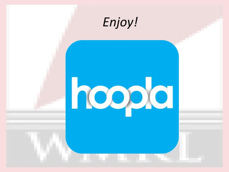 How to Hoopla (5)