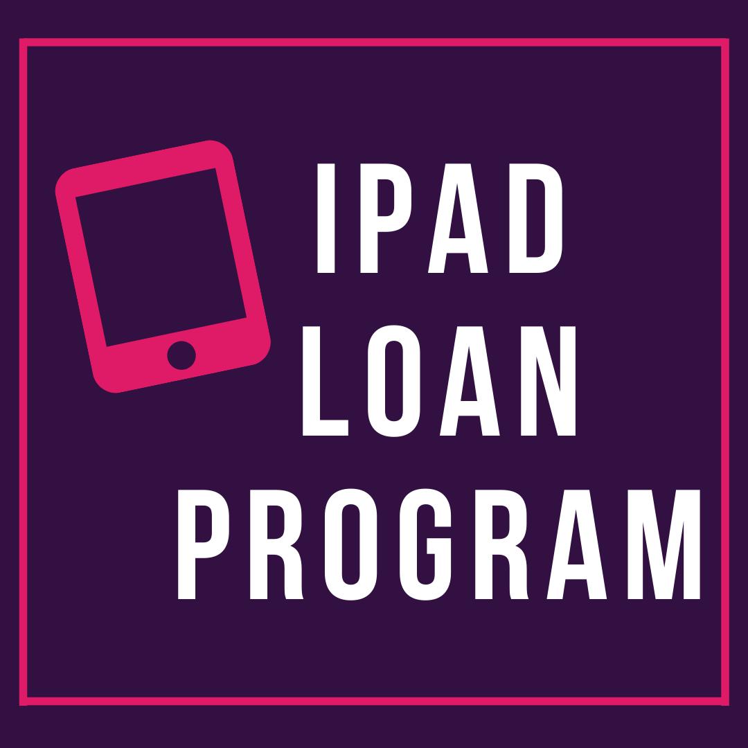 iPad Loan Program