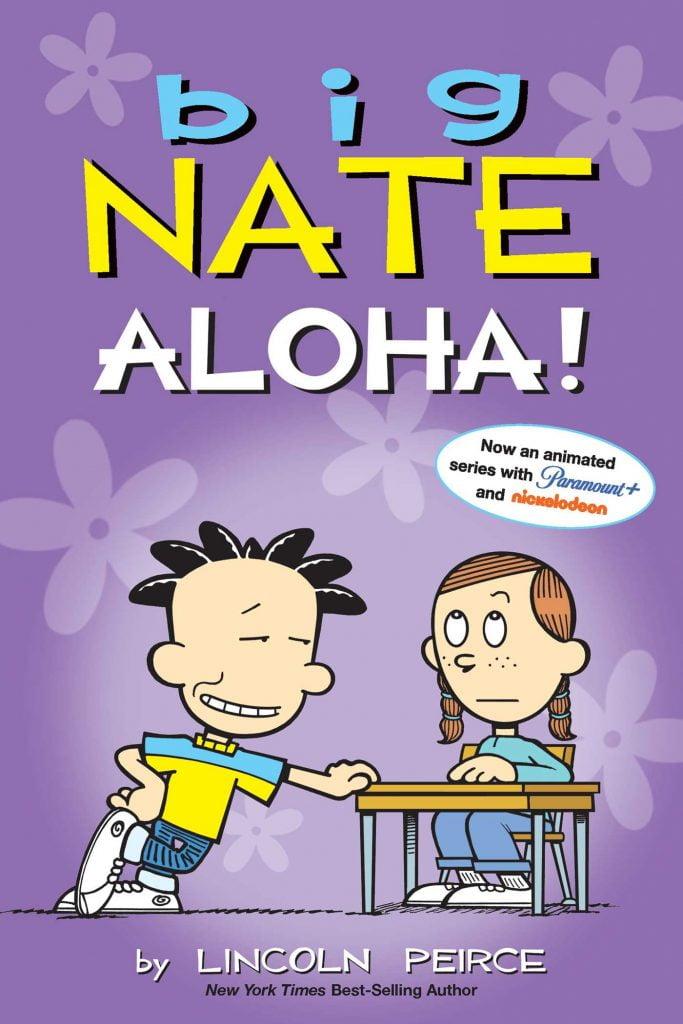 Big Nate: Aloha!